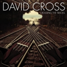 Legendary King Crimson Violinist David Cross To Release New Collaborative Album CROSSING THE TRACKS