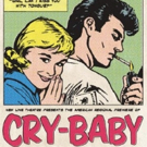 John Waters' CRY-BABY Musical to Open New Line Theatre's 29th Season Photo