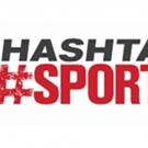 Hashtag Sports 2018 Announces Full Speaker Line-Up