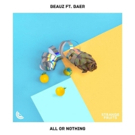 Beauz Collaborate With Baer On Bubbly New Single ALL OR NOTHING