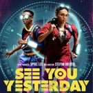 VIDEO: Netflix Debuts Trailer for SEE YOU YESTERDAY Produced by Spike Lee Photo