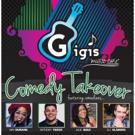 COMEDY TAKEOVER Comes to Gigi's Music Cafe
