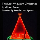 BWW Feature: THE LAST WIGWAM CHRISTMAS Fundraiser at The Oasis Theatre Company