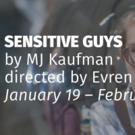 Interact Theatre Company Kicks Off 2018 With World Premiere Of MJ Kaufman's SENSITIVE GUYS