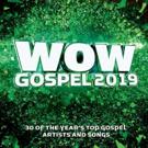 Celebrated Award-Winning Series WOW GOSPEL Presents 30 Hit Tracks On WOW GOSPEL 2019