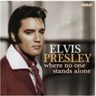 RCA/Legacy Recordings to Release WHERE NO ONE STANDS ALONE Celebrating Elvis Presley's Love of Gospel Music August 10
