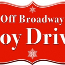 Donate and Get Free Tickets with 3rd Annual OFF-BROADWAY TOY DRIVE Photo