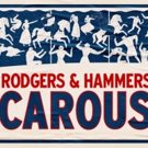 CAROUSEL Box Office Opens Today at 10am