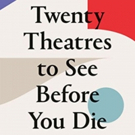 Book Review: TWENTY THEATRES TO SEE BEFORE YOU DIE, Amber Massie-Blomfield