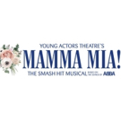 MAMMA MIA! to Play at Young Actors Theatre June 2019