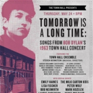 The Milk Carton Kids, Steve Buscemi, Teddy Thompson, & More Join Town Hall's Bob Dylan '63 Event May 24