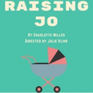 Charlotte Miller's RAISING JO Set to Open June 5th at Theatre Row Photo