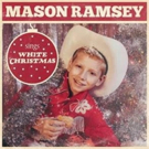 Mason Ramsey Releases Single 'White Christmas'