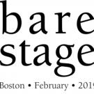 BARE STAGE World Premiere Opens 2/8