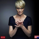 Robin Wright Shares First Look Photo of HOUSE OF CARDS Season 6