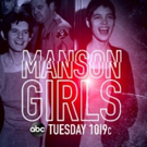 ABC News to Present the Special, MANSON GIRLS