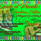 Raices Theatre Company to Present Christmas-Themed DESDE EL PUENTE