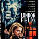 LONDON FIELDS Starring Amber Heard, Arrives On Digital 2/12 and DVD 3/12