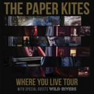 Wild Rivers Head Out on Tour with The Paper Kites
