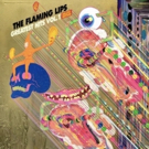 The Flaming Lips GREATEST HITS VOL. 1 Out Now via Warner Bros. Music Photo