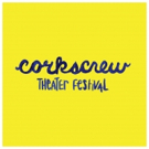 Corkscrew Theater Festival Seeks Submissions for Summer 2018
