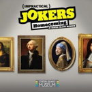 'Impractical Jokers: Homecoming' Opens July 12 at Staten Island Museum Photo