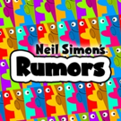 Group Rep Brings Neil Simon's RUMORS To Lonny Chapman Theatre Today