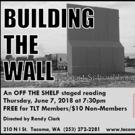 Tacoma Little Theatre Presents BUILDING THE WALL Photo