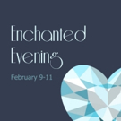 ENCHANTED EVENING at South Bend Civic Theatre