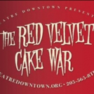 BWW Review: Get Yourself a Slice of THE RED VELVET CAKE WAR at THEATRE DOWNTOWN