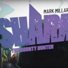 Mark Millar and Netflix Unveil SHARKEY THE BOUNTY HUNTER