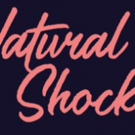 Our Own Voice Theatre Troupe Presents NATURAL SHOCKS