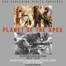 ADG to Celebrate the 50th Anniversary of PLANET OF THE APES this Sunday, June 24