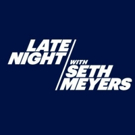 Scoop: Upcoming Guests on LATE NIGHT WITH SETH MEYERS 7/9 - 7/13 on NBC