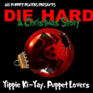 'Tis the Season with All Puppet Players' DIE HARD: A CHRISTMAS STORY