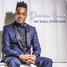 LeChateau Earl Records Releases 'Damien Sneed: We Shall Overcome' In Celebration Of MLK Day