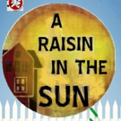Auditions Announced For A RAISIN IN THE SUN