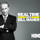 Scoop: Upcoming Guests on REAL TIME WITH BILL MAHER on HBO - Friday, March 22, 2019
