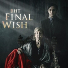 THE FINAL WISH Arrives in Cinemas for a One-Night Event