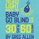 Duke City Repertory Theatre Presents TOO MUCH LIGHT MAKES THE BABY GO BLIND