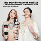 The PERSISTENCE OF NUDITY: A Burlesque Tribute to Salvador Dali Hits Coney Island Photo
