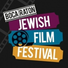 Boca Raton Jewish Film Festival Previews the 2019 Lineup
