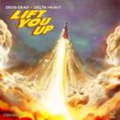 Zeds Dead x Delta Heavy 'Lift You Up'