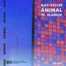 Listen To Max Styler's ANIMAL Featuring Elanese Photo