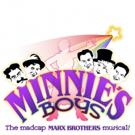 Marx Brothers Musical, MINNIE'S BOYS is Up Next For MTG