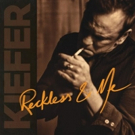 Kiefer Sutherland's 'Reckless & Me' Out Today