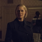 Photo Flash: Netflix Shares First-Look Images of Robin Wright in the Upcoming Final Season of HOUSE OF CARDS
