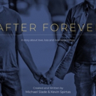 Main Theme From Hit Digital Series AFTER FOREVER 'My Forever' Now Available on iTunes Photo