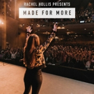 Rachel Hollis' Inspirational Documentary MADE FOR MORE Premieres in Cinemas Nationwide August 2 Only