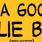 Announcing YOU'RE A GOOD MAN CHARLIE BROWN (REVISED) At The Colonial Theatre Photo